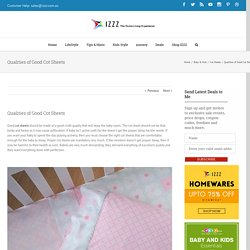 Qualities of Good Cot Sheets - Izzz Blog