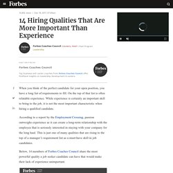 Council Post: 14 Hiring Qualities That Are More Important Than Experience