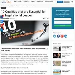 10 Qualities that are Essential for an Inspirational Leader Taskque