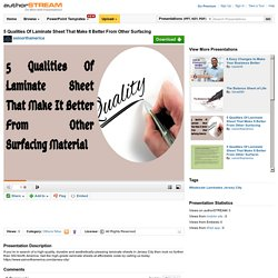 5 Qualities of Laminate Sheet that Make it Better from Other Surfa..