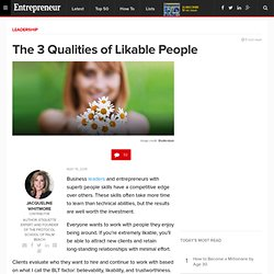 3 Qualities That Will Make You Likable