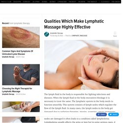 Qualities Which Make Lymphatic Massage Highly Effective
