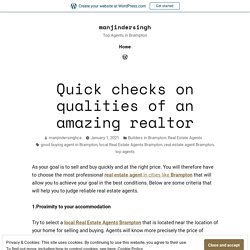 Quick checks on qualities of an amazing realtor – manjindersingh