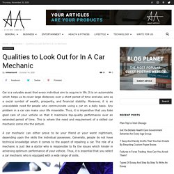Qualities to Look Out for In A Car Mechanic - Amaze Article