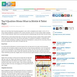 Top 5 Qualities Moms Want in Mobile & Tablet Apps