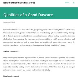 Qualities of a Good Daycare