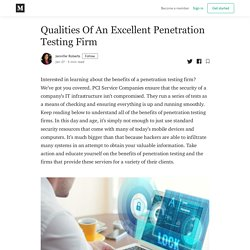 Qualities Of An Excellent Penetration Testing Firm