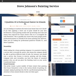 5 Qualities Of A Professional Painter In Orlando FL