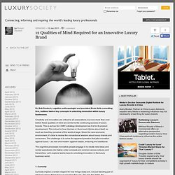 12 Qualities of Mind Required for an Innovative Luxury Brand