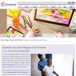 Qualities of a Good Respite Care Provider