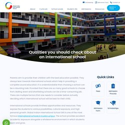 Qualities you should check about an international school