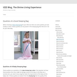 Qualities of a Good Sleeping Bag - IZZZ Blog, The Divine Living Experience