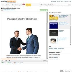 Qualities of Effective Stockbrokers