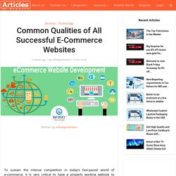 Common Qualities of All Successful E-Commerce Websites