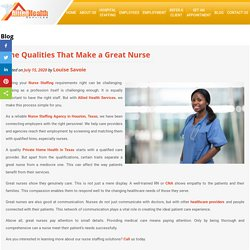 The Qualities That Make a Great Nurse
