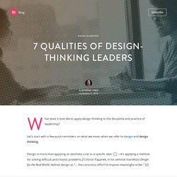 7 qualities of design-thinking leaders