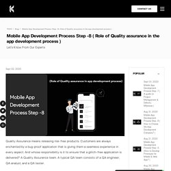 What is Role of Quality Assurance in App Development Process?