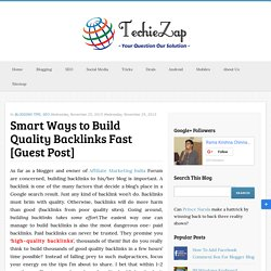 Smart Ways to Build Quality Backlinks Fast [Guest Post]