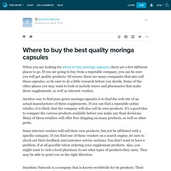 Where to buy the best quality moringa capsules: ext_5588803 — LiveJournal