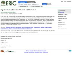 High Quality Civic Education: What Is It and Who Gets It?, Social Education, 2008