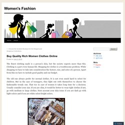 Buy Quality Rich Women Clothes Online