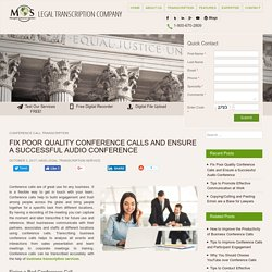 Fix Poor Quality Conference Calls - Ensure a Successful Audio Conference