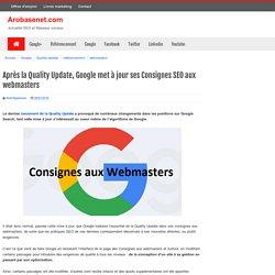 Après la Quality Update, Google met à jour ses Consignes SEO aux webmasters