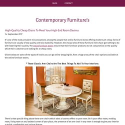 High-Quality Cheap Chairs To Meet Your High-End Room Desires - Contemporary Furniture's