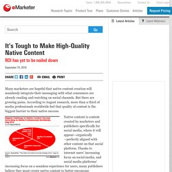It's Tough to Make High-Quality Native Content