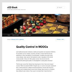 Quality Control in MOOCs