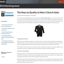 The Keys to Quality in Men's Church Suits by Divinityclergywear