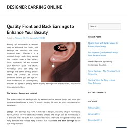 Quality Front and Back Earrings to Enhance Your Beauty