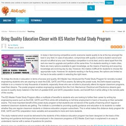 Bring Quality Education Closer with IES Master Postal Study Program