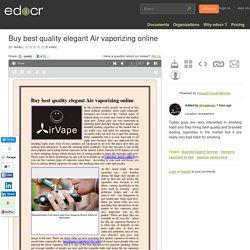 Buy best quality elegant Air vaporizing online