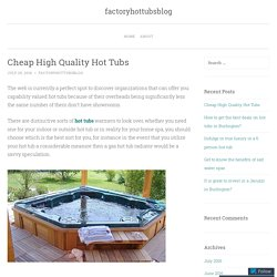 Cheap High Quality Hot Tubs