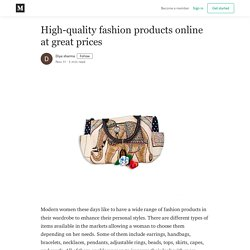 High-quality fashion products online at great prices