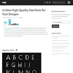 10 New High-Quality Free Fonts for Your Designs