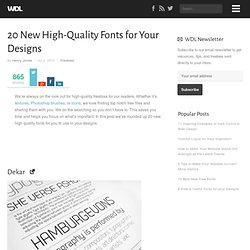 20 New High-Quality Fonts for Your Designs | Freebies