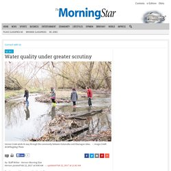 Water quality under greater scrutiny - Vernon News