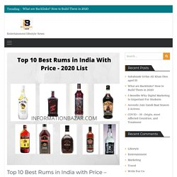 Top 10 Best Quality Rums in India with Price - 2020 updated list