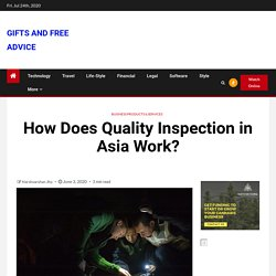 How Does Quality Inspection in Asia Work?