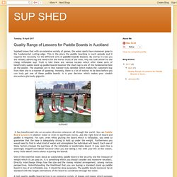 SUP SHED: Quality Range of Lessons for Paddle Boards in Auckland