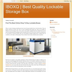 Find The Best Online Shop To Buy Lockable Boxes