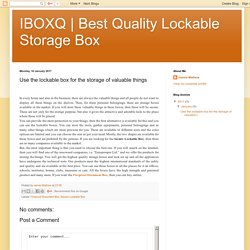 Best Quality Lockable Storage Box : Use the lockable box for the storage of valuable things