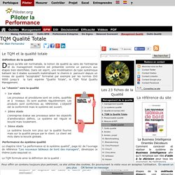 TQM Total Quality Management, la qualité totale