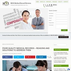 Poor Quality Medical Records – Reasons and Solutions to Address Them