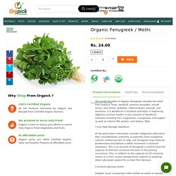Order Best Quality Organic Fenugreek Leaves Online