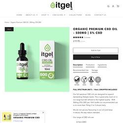 Buy High Quality Organic Premium CBD Oil 500mg (5%)