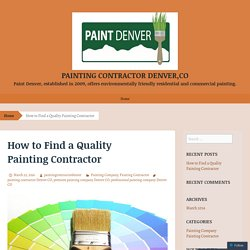How to Find a Quality Painting Contractor