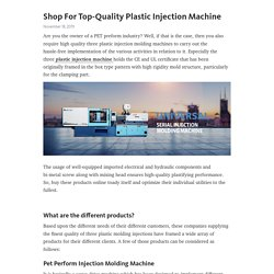 Shop For Top-Quality Plastic Injection Machine